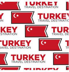 Turkey travel destination turkish national flag vector
