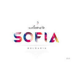 Welcome to sofia bulgaria card and letter design vector