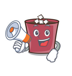 with megaphone hot chocolate character cartoon vector image