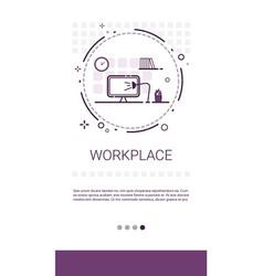workplace desk computer workspace office banner vector image