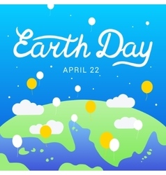 Earth Day lettering calligraphy 22 april vector image