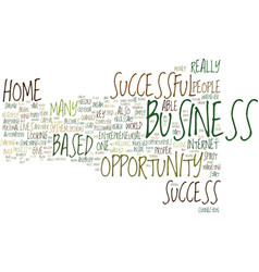 The key to a successful home based business text vector