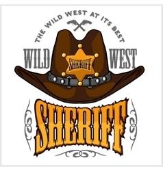 Cowboy hat and sheriffs star - badge emblem vector image