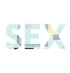 Creative typography of word sex Lettering vector