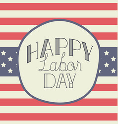 happy labor day label with usa flag vector image