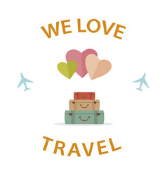 We love travel vector