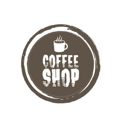 coffe shop letters and cup grunge circle vector image vector image