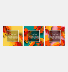 hello autumn greeting card template set fall vector image