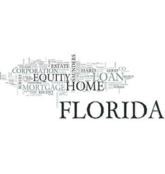 z florida home equity loan text word cloud concept vector image vector image