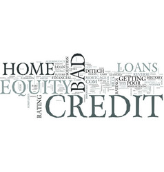 Z home equity loans bad credit text word cloud vector