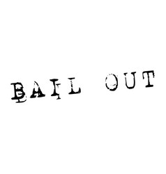 bail out stamp on white vector image