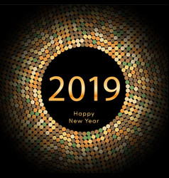 gold discoball new year 2019 greeting poster vector image