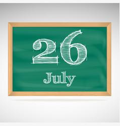 July 26 day calendar school board date vector