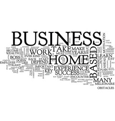 The key to success in your home based business vector
