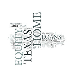 Z home equity loans in texas text word cloud vector