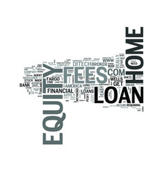 z home equity loans no fees text word cloud vector image