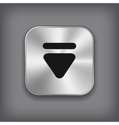Down arrow icon - metal app button vector image