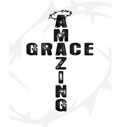 amazing grace cross black lettering vector image