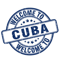 welcome to cuba blue round vintage stamp vector image