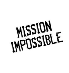 Mission impossible rubber stamp vector