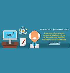 Introduction to quantum mechanics banner vector