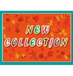 New collection inscription with floral background vector image