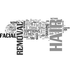 what can you do about facial hair removal text vector image