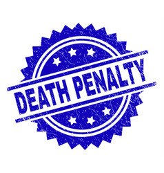 Grunge textured death penalty stamp seal vector