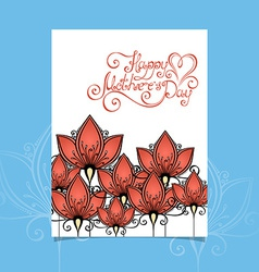 Happy Motherss Day Greering Card with Flowers vector