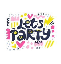 lets party cartoon letters vector image