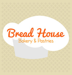 Bakery and pastries bread house vector