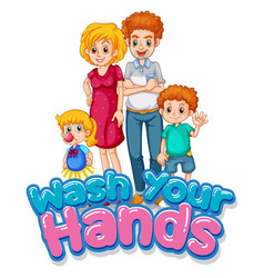Happy family with hand wash sign vector