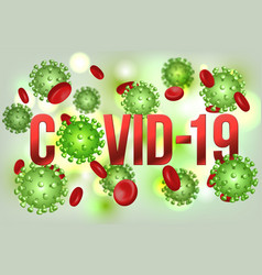 the word covid-19 with coronavirus icon and virus vector image