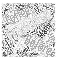 Before You Invest in a Coffee Franchise Word Cloud vector image