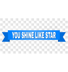 blue stripe with you shine like star title vector image