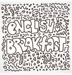 english breakfast lettering with decorative vector image