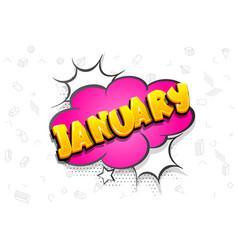 January comic text speech bubble pop art vector