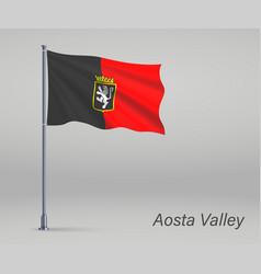 Waving flag aosta valley - region italy on vector
