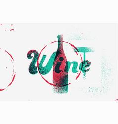 Wine vintage grunge stencil splash style poster vector