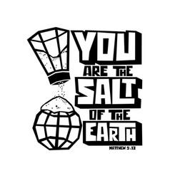 You are salt earth vector