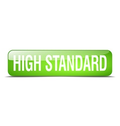High standard green square 3d realistic isolated vector