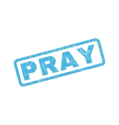 Pray rubber stamp vector