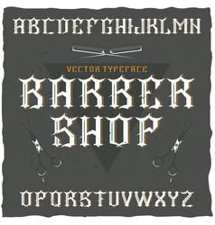 Barber shop label font vector