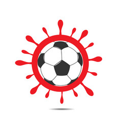 coronavirus sign and soccer ball vector image