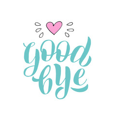Goodbye lettering text font farewell party banner vector