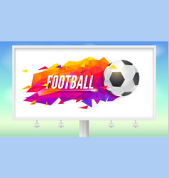 billboard with logo for football teams or vector image