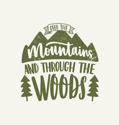 over the mountains and through the woods vector image