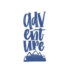 adventure word or text handwritten with elegant vector image