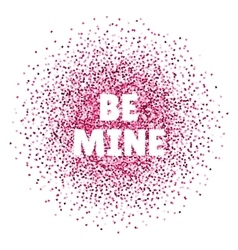 Be mine Valentines day card vector