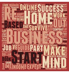 Home Based Business A Wannabe s Survival Guide vector image